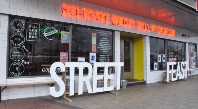 Street feast V @ Belgrave Music Hall & Canteen, Leeds